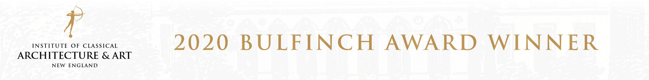 2020 Bulfinch Award Winner